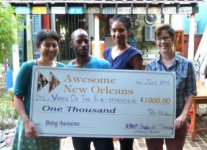 July Awesome winner, Voice Of The Ex-Offender (www.vote-nola.org), for their Campaign To End Employment Discrimination. Gahiji Barrow accepted the check on behalf of VOTE. We're happy to support this AWESOME idea!