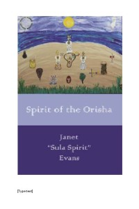 Spirit of the Orisha Zion Trinity